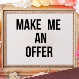 I 💓all offers!!!